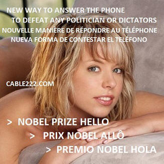 NOBEL PRIZE HELLO , NEW WAY TO ANSWER THE PHONE